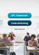 EFL Classroom Code-Switching