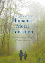 Pedagogy of Humanist Moral Education af Marc Silverman