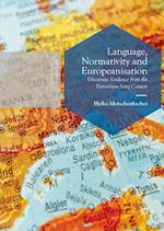 Language, Normativity and Europeanisation (Postdisciplinary Studies in Discourse)