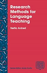 Research Methods for Language Teaching (Applied Linguistics for the Language Classroom)