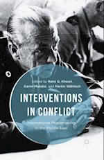 Interventions in Conflict af Rami G. Khouri
