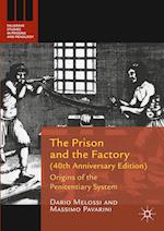 The Prison and the Factory (40th Anniversary Edition) (Palgrave Studies in Prisons and Penology)