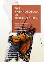 The Anthropology of Sustainability : Beyond Development and Progress