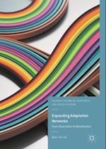 Expanding Adaptation Networks (Palgrave Studies in Adaptation and Visual Culture)