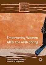 Empowering Women After the Arab Spring (Comparative Feminist Studies)