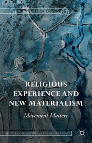 Religious Experience and New Materialism: Movement Matters