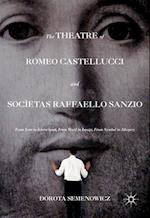 The Theatre of Romeo Castellucci and Societas Raffaello Sanzio
