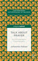 Talk about Prayer af Johannes Fabian