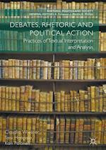 Debates, Rhetoric and Political Action af Claudia Wiesner