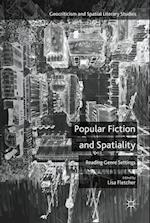 Popular Fiction and Spatiality (Geocriticism and Spatial Literary Studies)