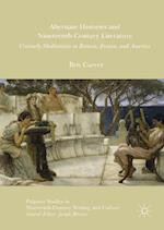 Alternate Histories and Nineteenth-Century Literature (Palgrave Studies in Nineteenth-Century Writing and Culture)