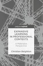 Expansive Learning in Professional Contexts