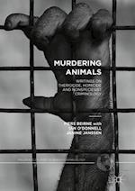 Murdering Animals (Palgrave Studies in Green Criminology)