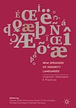 New Speakers of Minority Languages