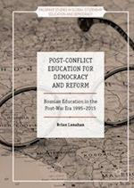 Post-Conflict Education for Democracy and Reform (Palgrave Studies in Global Citizenship Education and Democracy)