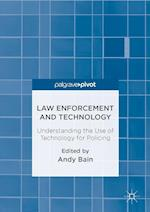 Law Enforcement and Technology