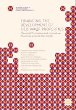 Financing the Development of Old WAQF Properties (Palgrave Studies in Islamic Banking Finance and Economics)