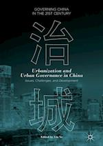 Urbanization and Urban Governance in China (Governing China in the 21st Century)