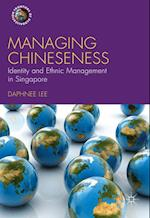 Managing Chineseness (Frontiers of Globalization)