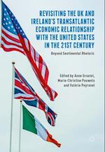 Revisiting the UK and Ireland's Transatlantic Economic Relationship with the United States in the 21st Century