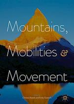 Mountains, Mobilities and Movement