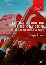 Political Behavior and the Emotional Citizen (Palgrave Studies in Political Psychology)