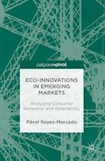 Eco-Innovations in Emerging Markets : Analyzing Consumer Behaviour and Adaptability