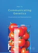 Communicating Genetics : Visualizations and Representations
