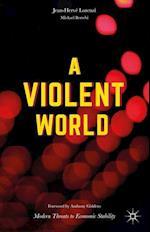 A Violent World