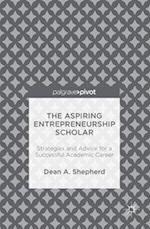 The Aspiring Entrepreneurship Scholar af Dean A. Shepherd