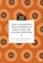 Lead: Leadership Effectiveness in Africa and the African Diaspora (Palgrave Studies in African Leadership)