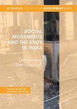 Social Movements and the State in India (Rethinking International Development Series)