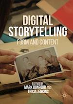 Digital Storytelling : Form and Content