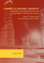 China's Economic Growth: Towards Sustainable Economic Development and Social Justice