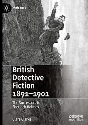 British Detective Fiction 1891-1901