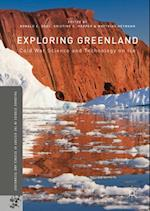 Exploring Greenland (Palgrave Studies in the History of Science and Technology)