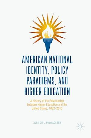 American National Identity, Policy Paradigms, and Higher Education : A History of the Relationship between Higher Education and the United States, 186
