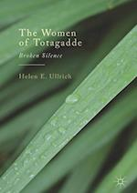 The Women of Totagadde : Broken Silence