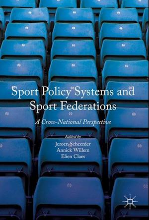 Sport Policy Systems and Sport Federations