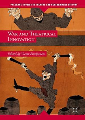 War and Theatrical Innovation