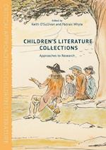 Children's Literature Collections : Approaches to Research