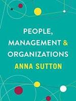 People, Management and Organizations af Anna Sutton