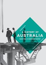 A History of Australia (Palgrave Essential Histories Series)