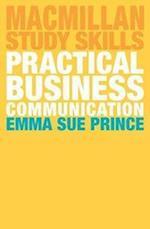 Practical Business Communication (Palgrave Study Skills)