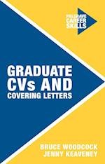 Graduate CVs and Covering Letters (Palgrave Career Skills)