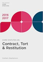 Core Statutes on Contract, Tort & Restitution 2016-17 (Palgrave Core Statutes)