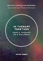In Therapy Together : Family Therapy as a Dialogue