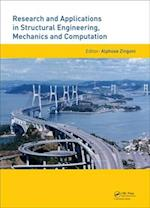 Research and Applications in Structural Engineering, Mechanics and Computation af Alphose Zingoni