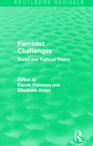 Bog, paperback Feminist Challenges af Carole Pateman