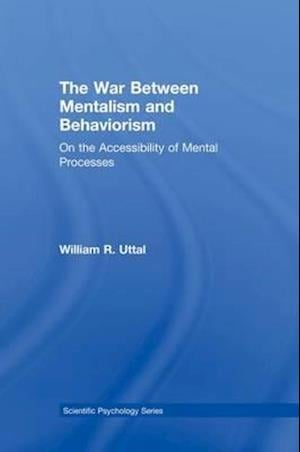 The War Between Mentalism and Behaviorism : On the Accessibility of Mental Processes